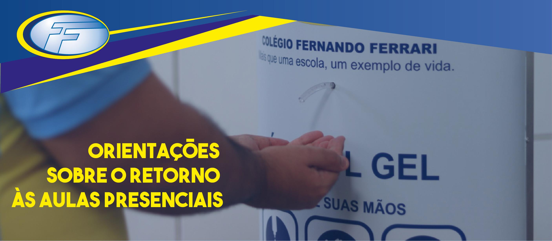 RETORNO DAS AULAS PRESENCIAIS - COVID-19